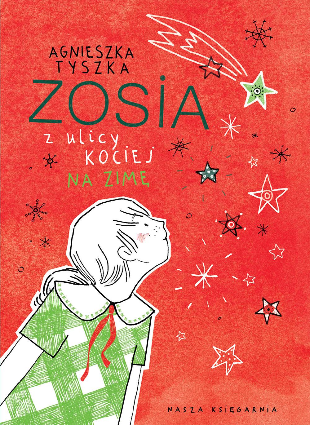 Agnieszka Tyszka. Zosia z ulicy Kociej na zimę.