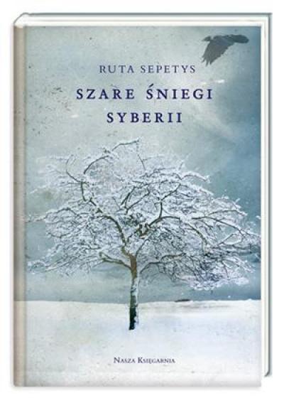 Ruta Sepetys. Szare śniegi Syberii.